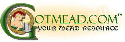 Got Mead? The Largest Mead Resource on the Web