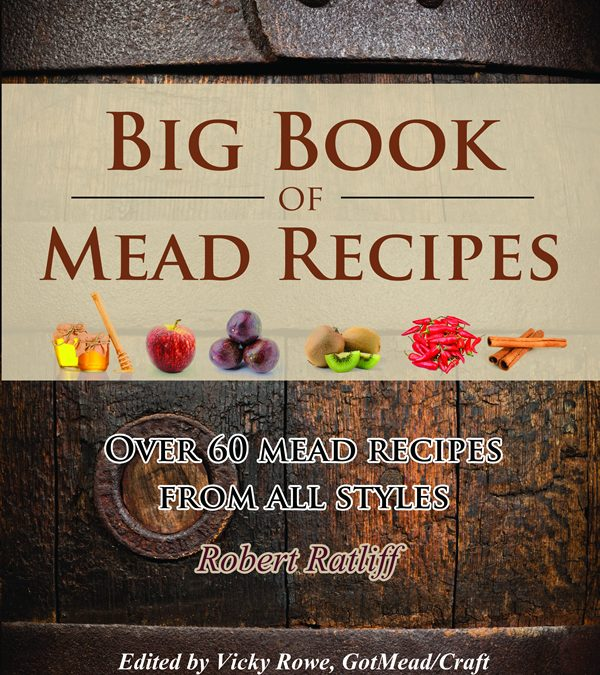 1-10-17 Rob Ratliff – Big Book of Mead Recipes and BtB – Polish Meads